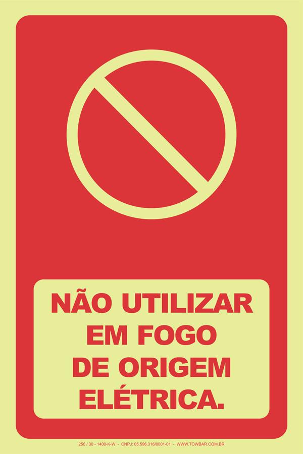 Não Utilizar em Fogo de Origem Elétrica  - Towbar Sinalização de Segurança
