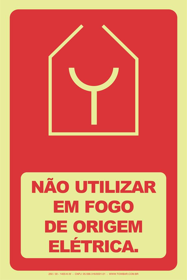 Não Uttilizar em Fogo de Origem Elétrica   - Towbar Sinalização de Segurança