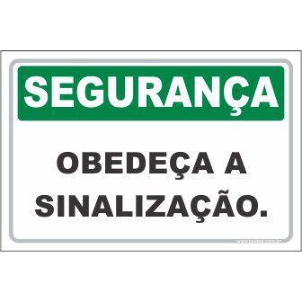 Obedeça a Sinalização  - Towbar Sinalização de Segurança