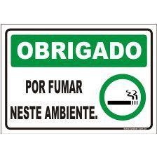Obrigado por fumar neste ambiente  - Towbar Sinalização de Segurança