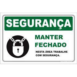 Obrigatório Manter Fechado  - Towbar Sinalização de Segurança