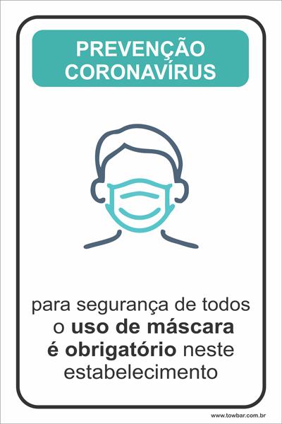 Obrigatório o Uso de Máscara  - Towbar Sinalização de Segurança