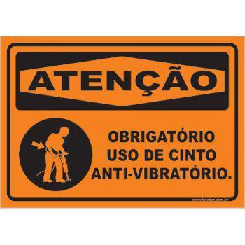 Obrigatório Uso de Cinto Anti-vibratório  - Towbar Sinalização de Segurança