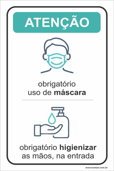 Obrigatório uso de máscara e higienizar as mãos   - Towbar Sinalização de Segurança