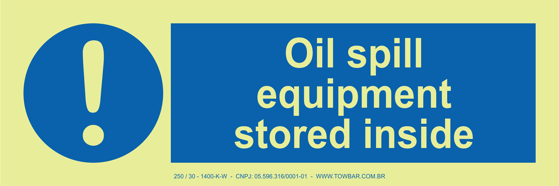 Oil Spill Equipment Stored Inside  - Towbar Sinalização de Segurança