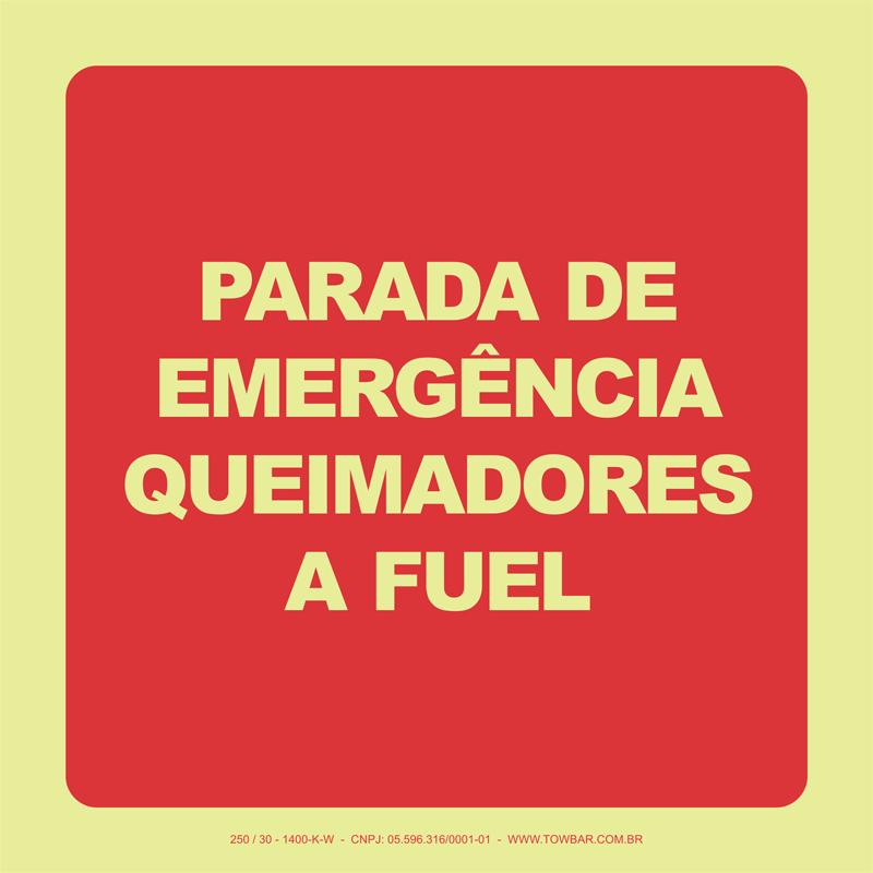 Parada de Emergência Queimadores a Fuel   - Towbar Sinalização de Segurança