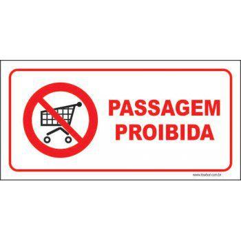 Passagem proibida  - Towbar Sinalização de Segurança