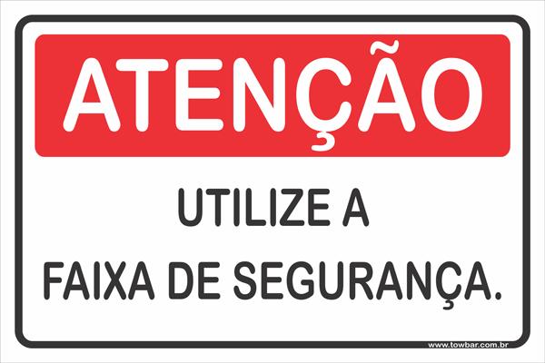 Pedestre, Utilize a Faixa de Segurança  - Towbar Sinalização de Segurança