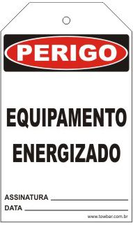 Perigo - Equipamento energizado  - Towbar Sinalização de Segurança