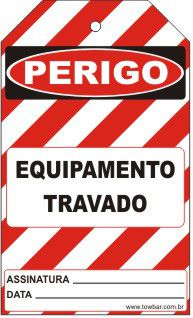 Perigo especial - equipamento travado  - Towbar Sinalização de Segurança