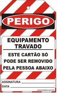 Perigo especial - equipamento travado só pode ser removido pela pessoa abaixo  - Towbar Sinalização de Segurança