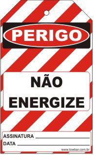 Perigo especial - Não energize  - Towbar Sinalização de Segurança