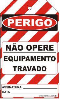 Perigo especial - não opere equipamento travado  - Towbar Sinalização de Segurança
