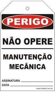 Perigo - Não opere manutenção mecânica  - Towbar Sinalização de Segurança