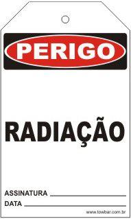 Perigo - Radiação  - Towbar Sinalização de Segurança