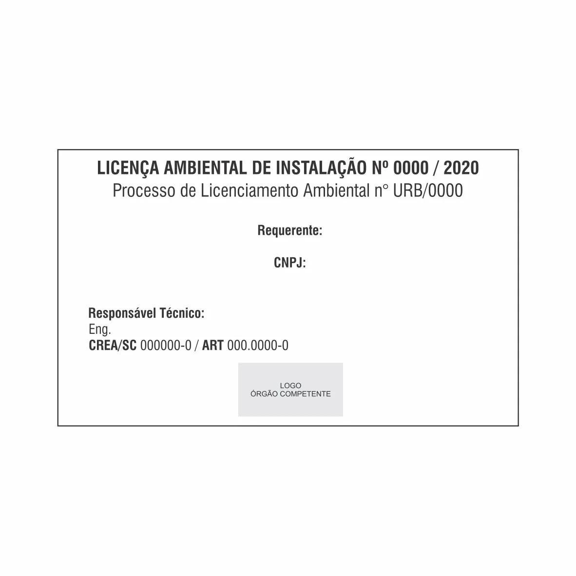 Placa Licença ambiental de instalação - LAI  - Towbar Sinalização de Segurança