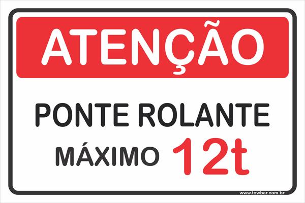 Ponte Rolante - Máximo 12 Toneladas  - Towbar Sinalização de Segurança