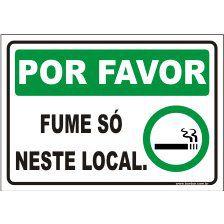 Por favor fume só neste local  - Towbar Sinalização de Segurança