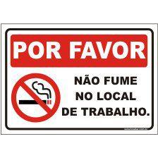 Por favor não fume no local de trabalho  - Towbar Sinalização de Segurança