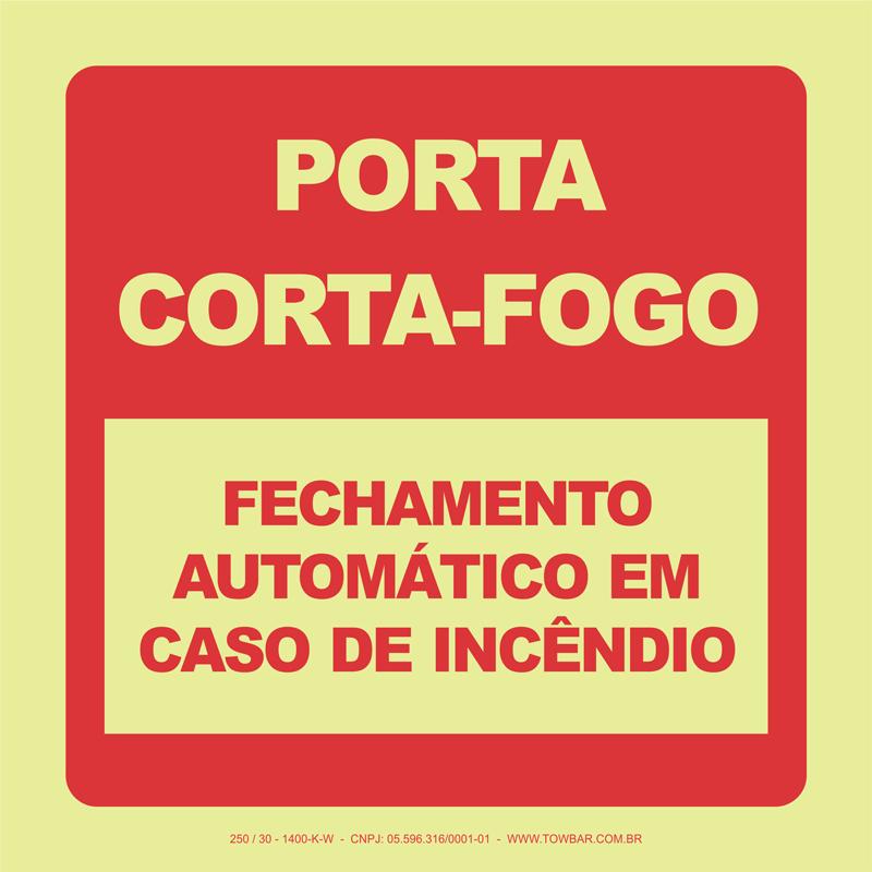 Porta Corta-Fogo - Fechamento Automático em Caso de Incêndio  - Towbar Sinalização de Segurança