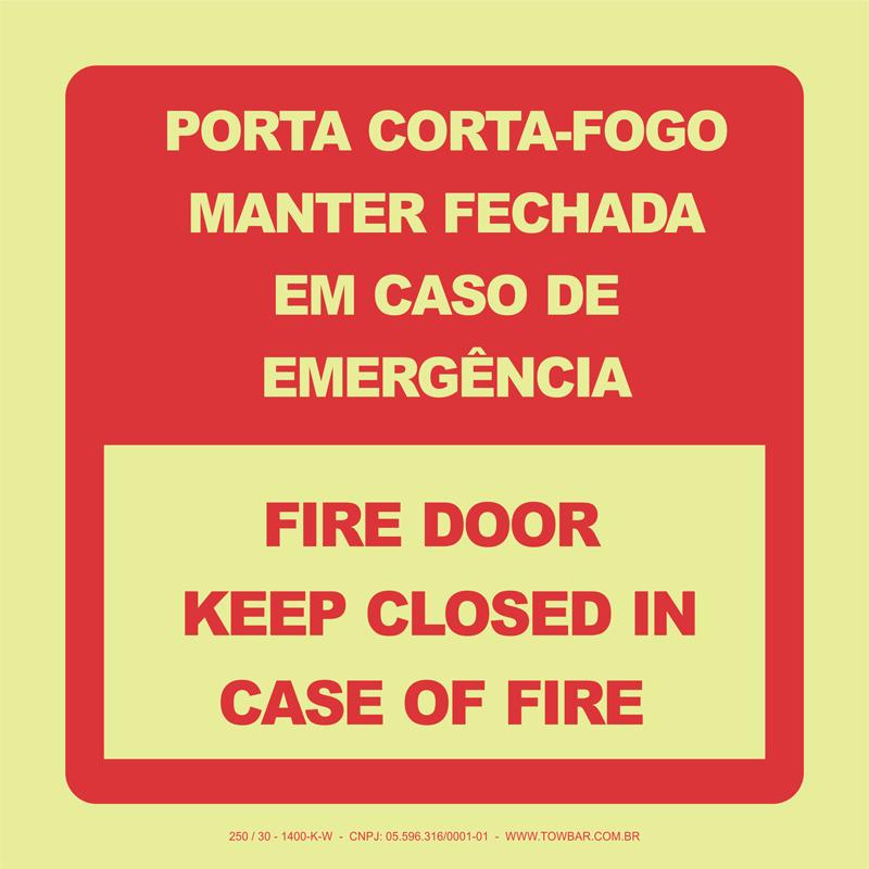 Porta Corta-Fogo Manter Fechado em Caso de Incêndio   - Towbar Sinalização de Segurança