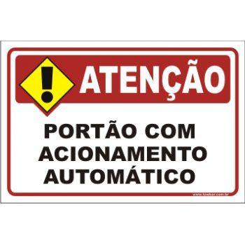 Portão Com Acionamento Automático  - Towbar Sinalização de Segurança