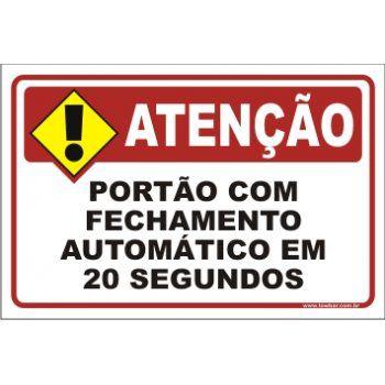 Portão Com Fechamento Automático Em 20 Segundos  - Towbar Sinalização de Segurança