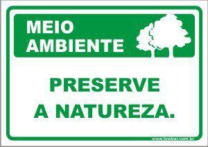 Preserve a natureza  - Towbar Sinalização de Segurança
