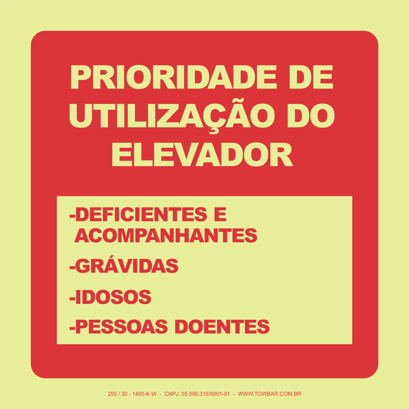 Prioridade de Utilização do Elevador   - Towbar Sinalização de Segurança