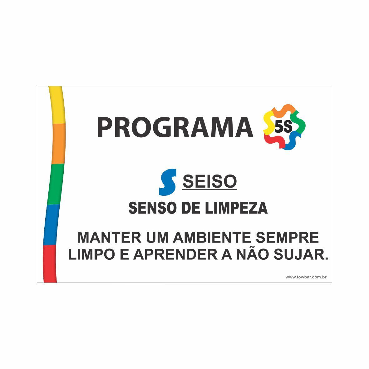 Programa 5S - Seiso  - Towbar Sinalização de Segurança