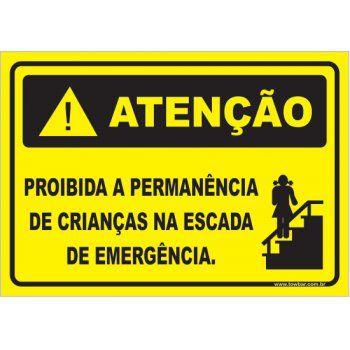 Proibida a Permanência de Crianças Na Escada De Emergência  - Towbar Sinalização de Segurança