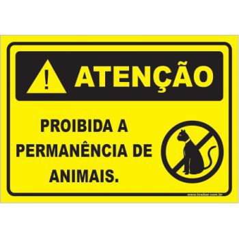 Proibido a permanência de animais  - Towbar Sinalização de Segurança