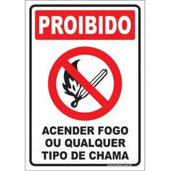 Proibido acender fogo  - Towbar Sinalização de Segurança