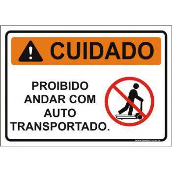 Proibido andar com auto transportado  - Towbar Sinalização de Segurança