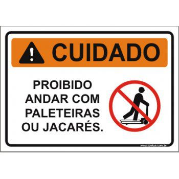 Proibido andar com paleteiras  - Towbar Sinalização de Segurança