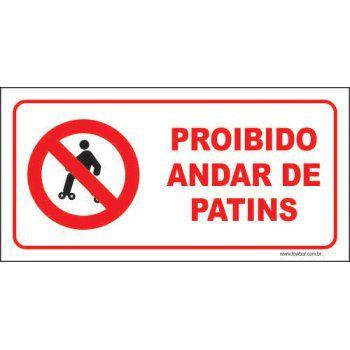Proibido andar de patins  - Towbar Sinalização de Segurança