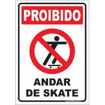Proibido andar de skate  - Towbar Sinalização de Segurança