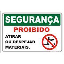 Proibido Atirar ou Despejar Materiais  - Towbar Sinalização de Segurança