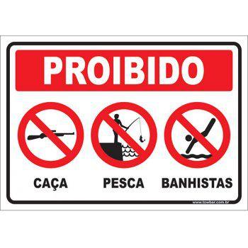 Proibido caça, pescas e banhista  - Towbar Sinalização de Segurança