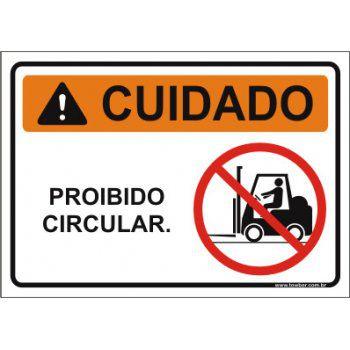 Proibido circular  - Towbar Sinalização de Segurança