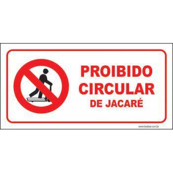 Proibido circular de jacaré  - Towbar Sinalização de Segurança