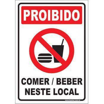 Proibido comer, beber neste local  - Towbar Sinalização de Segurança