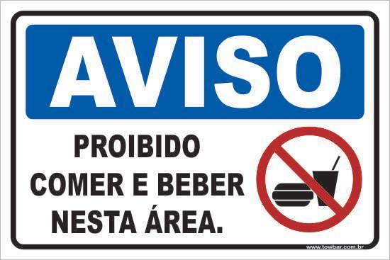 Proibido Comer e Beber Nesta Área  - Towbar Sinalização de Segurança