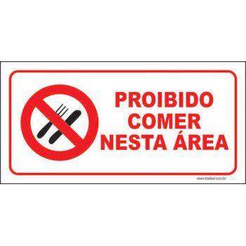 Proibido comer nesta área  - Towbar Sinalização de Segurança