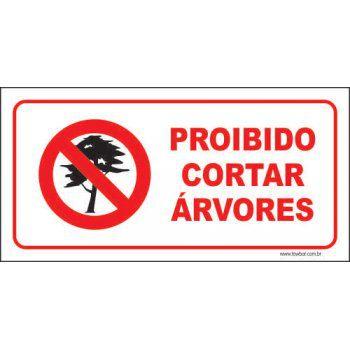 Proibido cortar árvores  - Towbar Sinalização de Segurança