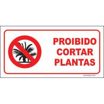 Proibido cortar plantas  - Towbar Sinalização de Segurança
