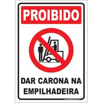 Proibido dar carona na empilhadeira  - Towbar Sinalização de Segurança