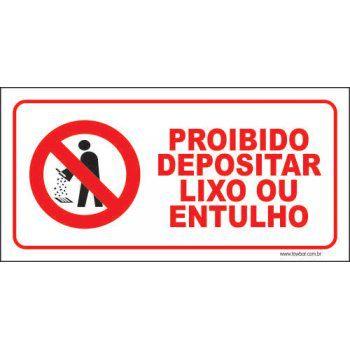 Proibido depositar lixo ou entulhos  - Towbar Sinalização de Segurança