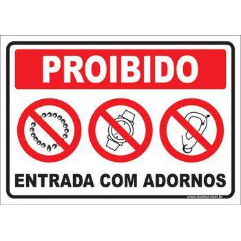 Proibido  entrada com adornos   - Towbar Sinalização de Segurança