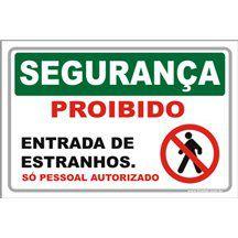Proibido Entrada de Estranhos  - Towbar Sinalização de Segurança